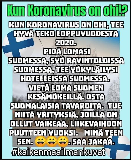 Koronaviruksen jälkeen on hyvä matkailla kotimaassa ja tukea suomalaisia yrittäjiä